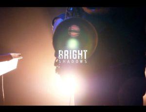 Bright shadows / Teaser 1