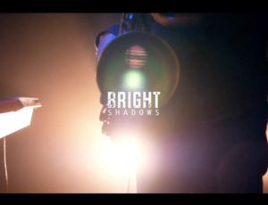 Bright shadows / Teaser 1